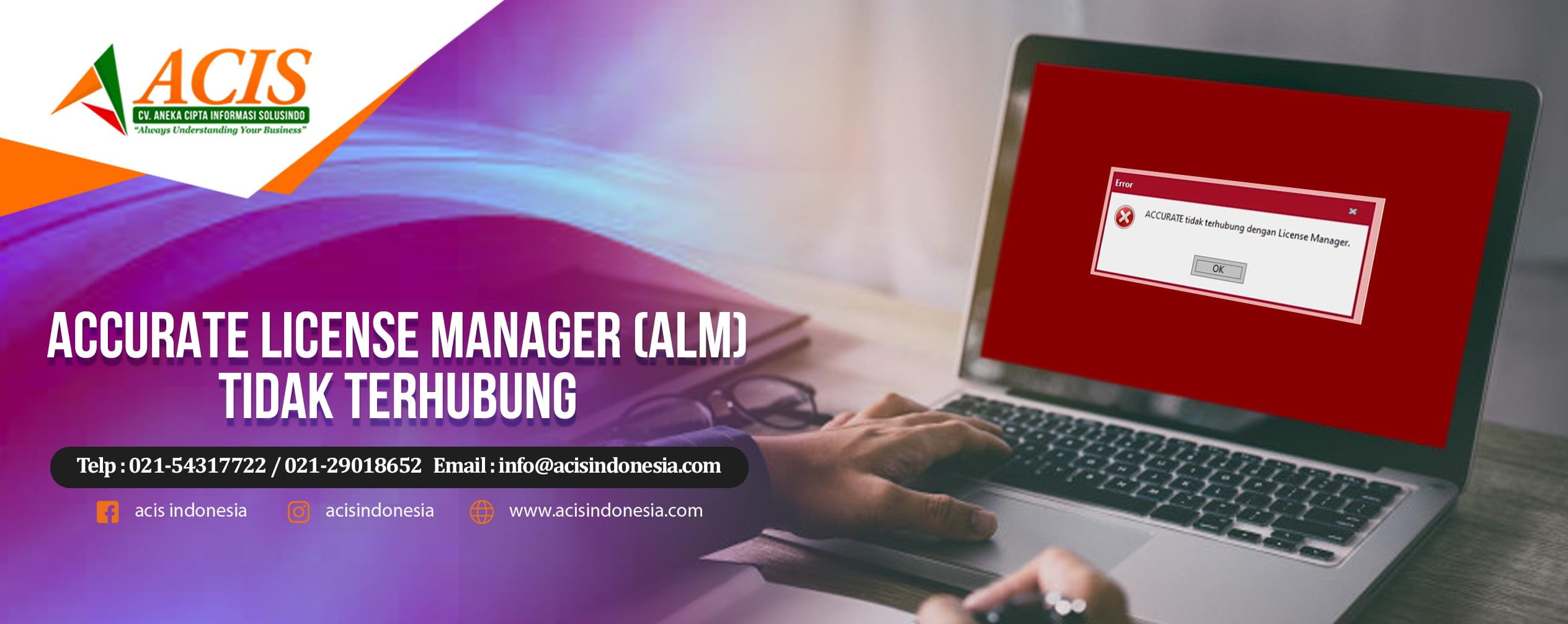 Accurate License Manager (ALM) Tidak Terhubung